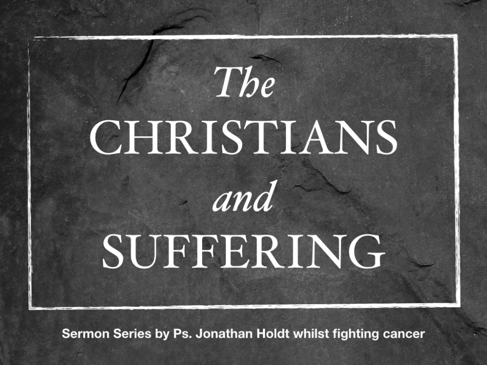 The Christian and Suffering